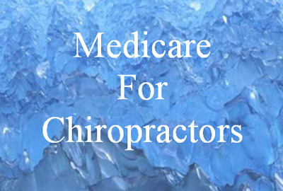 Welcome to ChiroMedicare, the Medicare for Chiropractors website